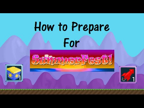 Growtopia| How to prepare for SummerFest 2016