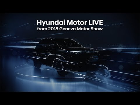 Hyundai Motor LIVE from 2018 Geneva International Motor Show