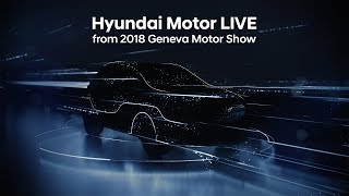 Hyundai Motor LIVE from 2018 Geneva International Motor Show