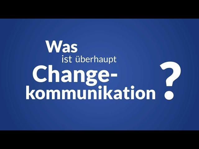 Was ist Change-Kommunikation?