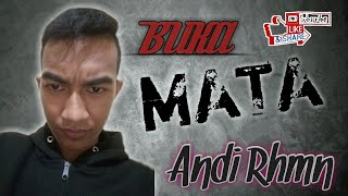 ANDI RAHMAN - BUKA MATA - ft DIDI SAHDI x (Voc Wen'Djatzky) _-_BSR_-_