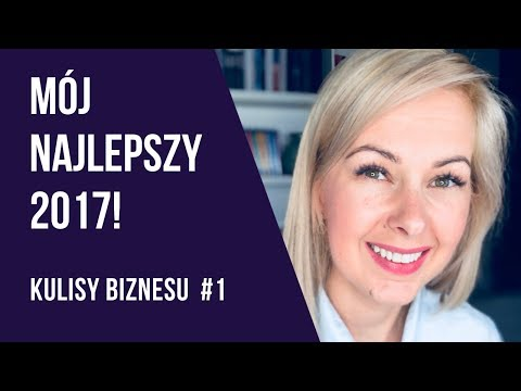 KULISY BIZNESU #1 Mój najlepszy 2017! Sukcesy, wnioski, plany na 2018! - Kamila Rowińska - vlog