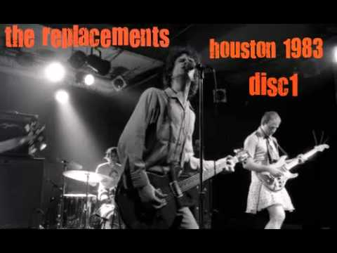 the replacements-live in houston 1983  disc 1