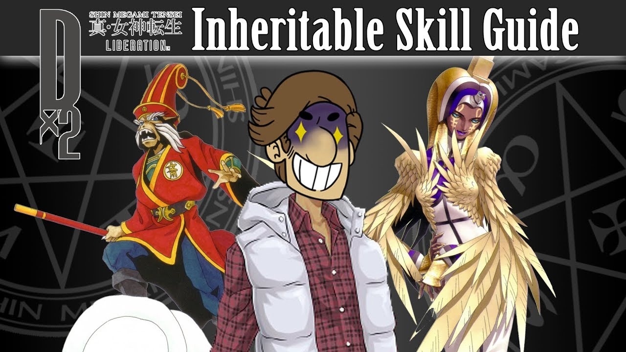 Shin Megami Tensei Liberation Dx2 - Inheritable Skill Guide