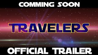 Travelers Trailer #1 (HD) 2017 Retro SciFI Movie