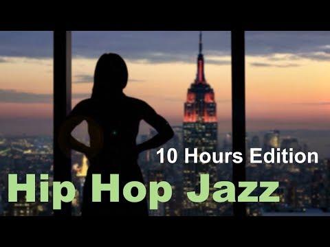 hip-hop-jazz-&-hip-hop-jazz-instrumental:-10-hours-of-hip-hop-jazz-playlist-mix-video