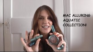 MAC Alluring Aquatic Collection Review & Swatches UK