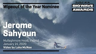 Jerome Sahyoun at Mullaghmore | WIPEOUT OF THE YEAR AWARD NOMINEES - Red Bull Big Wave Awards