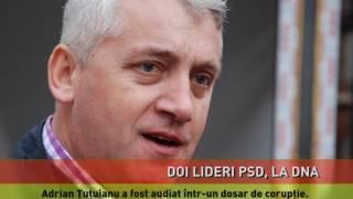 Liderii PSD Nicolae Bădălău și Adrian Țuțuianu, audiați la DNA