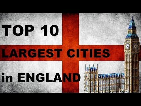 TOP 10 LARGEST CITIES IN ENGLAND
