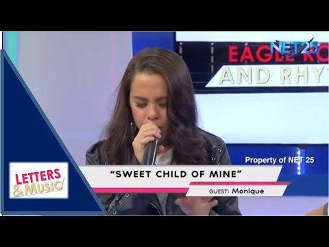 MONIQUE - SWEET CHILD OF MINE (NET25 LETTERS AND MUSIC)