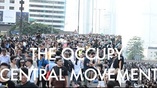 The Occupy Central Movement: Then and Now