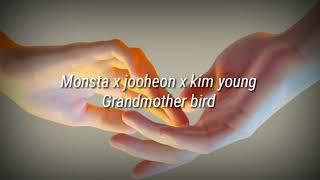 Jooheon & kihyun (monsta x) &  Youngok  Grandmother bird (Sub Español)
