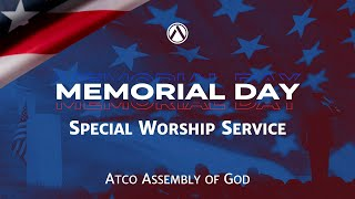 Sunday, May 30, 2021: Special Memorial Day Weekend Service