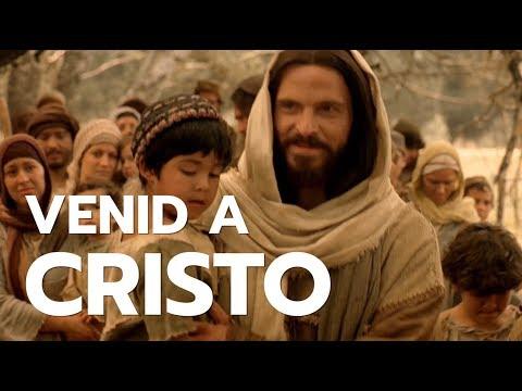 Venid a Cristo
