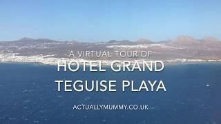 A virtual tour of the Hotel Grand Teguise Playa, in Lanzarote