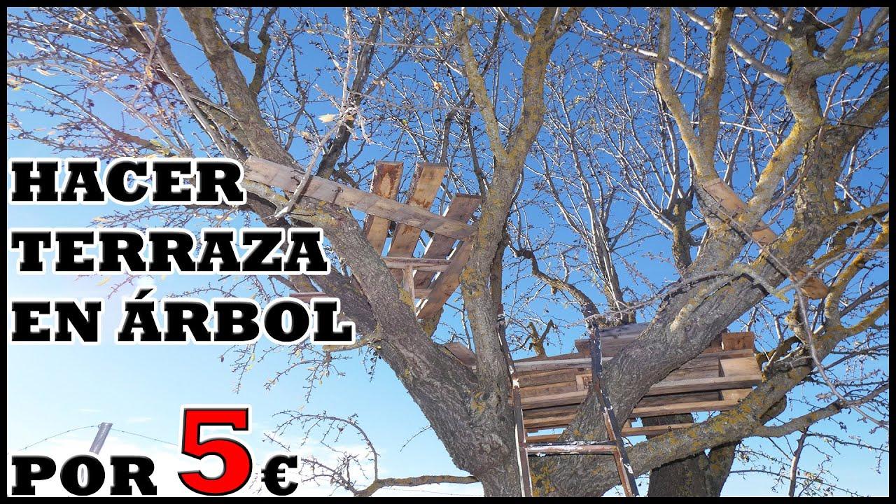 Plataforma Terraza En árbol Por 5 Con Palets Reciclados Casa En árbol