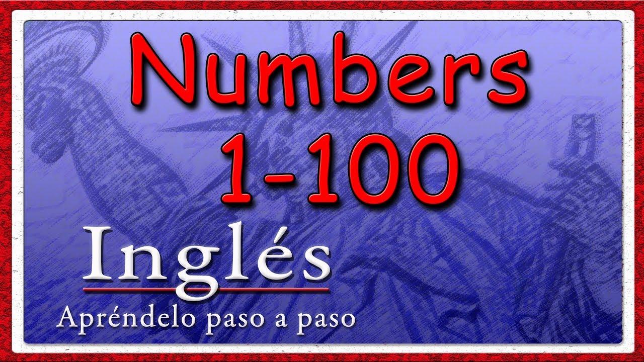 los nmeros en ingls del 1 al 100 contar hasta el 100 en ingls vocabulario bsico en ingls