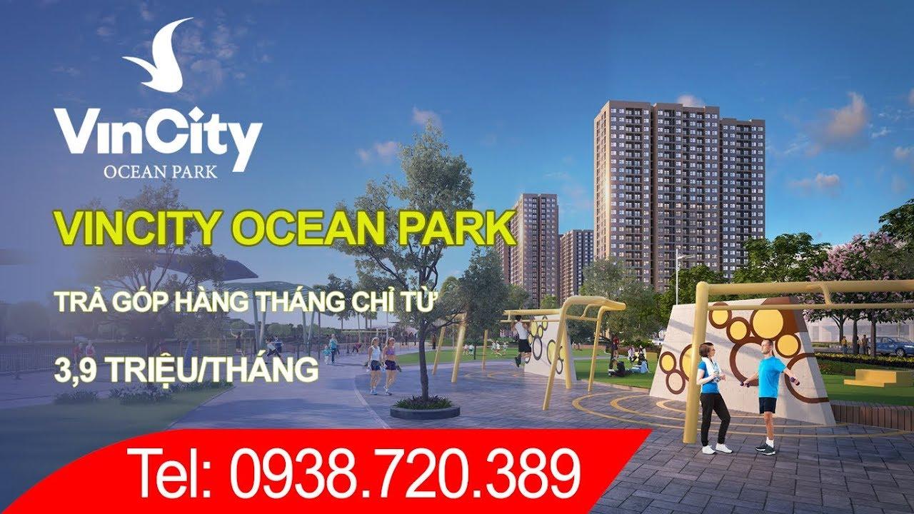 Chung cư Vincity Ocean Park Gia Lâm trả góp chỉ từ 3,9 triệu/tháng