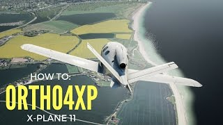 X Plane 11- How to Get Ortho4XP Working