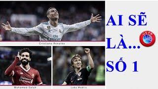Tin Thể Thao 24h Hôm Nay: Ronaldo và Salah, Modric - Ai Sẽ Đạt Giải Cầu Thủ Xuất Sắc Nhất Châu Âu
