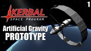 Artificial Gravity - Prototype (Kerbal Space Program)