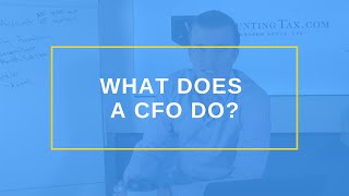 What Does A CFO Do?