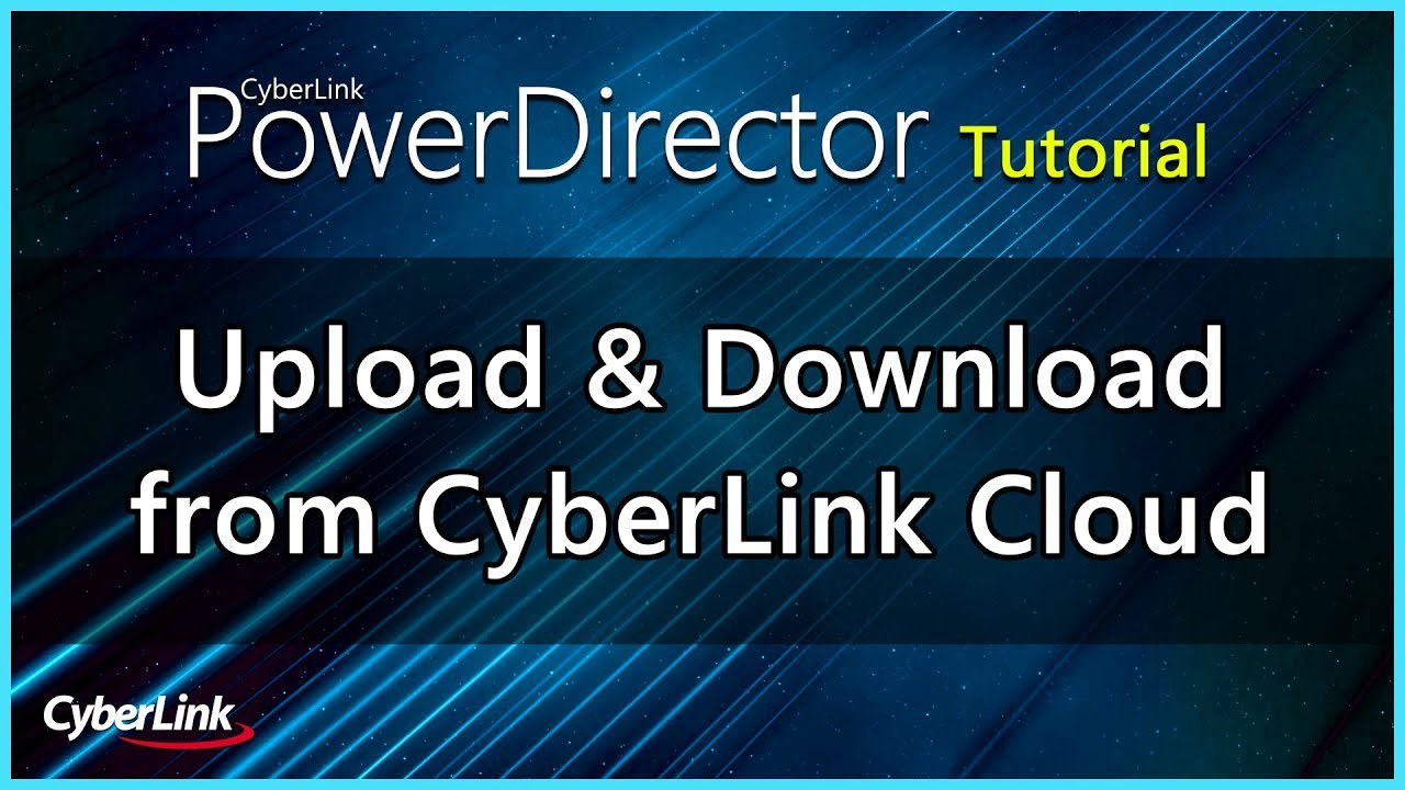 Upload & Download Your Templates from CyberLink Cloud   CyberLink ...