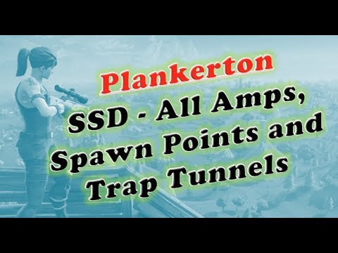 Plankerton SSD All Amps, Spawn Points and Trap Tunnels