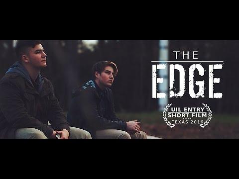 The EDGE - 2016 UIL Short Film Texas