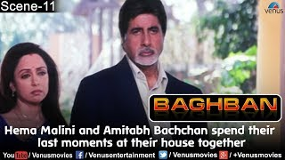Hema Malini and Amitabh Bachchan spend their last moments at their house together (Baghban)