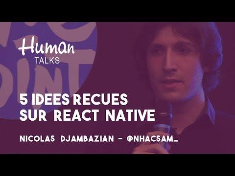 5 idées reçues sur react-native par Nicolas Djambazian