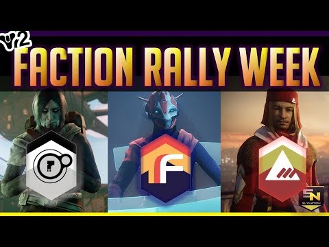 Destiny 2 | Faction Rally Begins! Loot Pool & News
