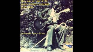 Reverend Gary Davis - The Sun Of Our Life - Full Album