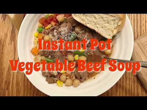 Pressure Cooker (Instant Pot) Vegetable Beef Soup