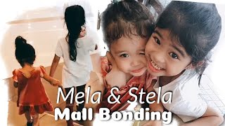 Mall Bonding by Mela and Stela