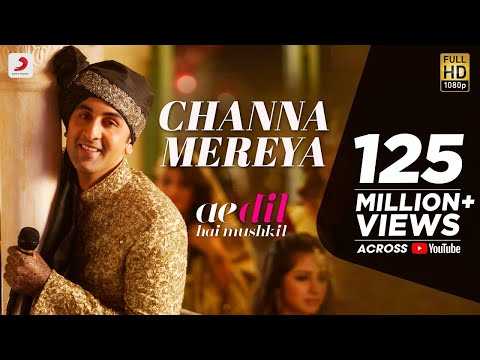 Channa Mereya Video Song - Ae Dil Hai Mushkil