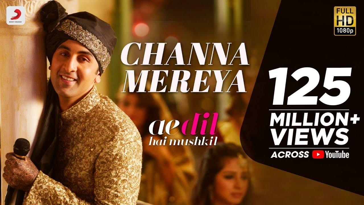 Channa Mereya -  Ae Dil Hai Mushkil   Karan Johar   Ranbir   Anushka   Pritam   Arijit Singh