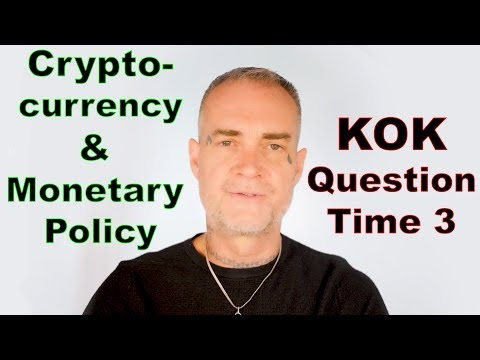 Ken O'Keefe - Position on Cryptocurrency & Monetary Policy - KOK QT3