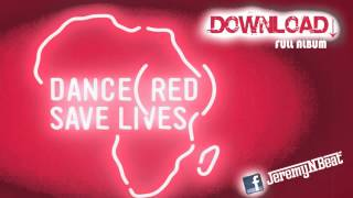 Dance (RED) Save Lives [Presented By Tiësto] Download Full Album