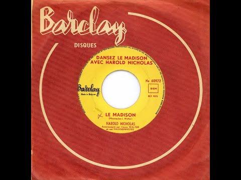 Harold Nicholas - Le Madison (1961)