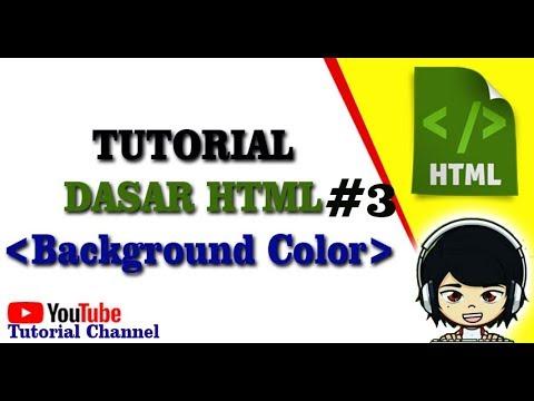 Tutorial Dasar Html #3  - Membuat Background Color Pada Html