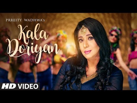 Kala Doriya Song: Prreity Wadhwa | Latest Punjabi Songs 2017 | T-Series Apna Punjab