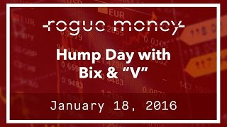 "Hump Day With Bix & ""V"" (01/18/2017)"