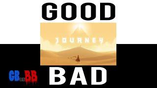 Journey - Good or Bad?