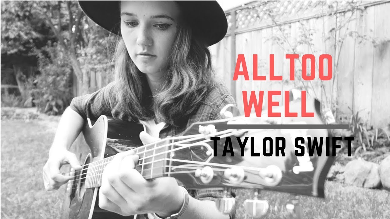 All too well finger style cover youtube all too well finger style cover hexwebz Choice Image
