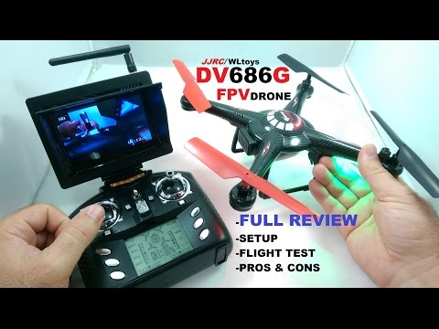 JJRC/WLTOYS DV686G FPV QuadCopter Drone Review - [Setup, Flight Test, Pros & Cons]