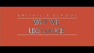 Smithills School | Why We Like Dance | 29/04/21