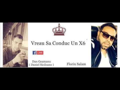 FLORIN SALAM -VREAU SA CONDUC UN X6 - ( DAN GEAMANU ) - 2017