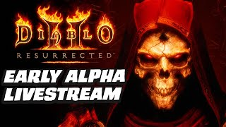 Diablo 2 Resurrected Alpha Gameplay Livestream
